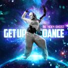 Get Up And Dance - MP3 Download